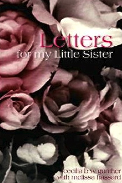 Cecilia Gunther's book Letters to my Little Sister