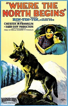 "1923 Film poster ""Where the North Begins"" Rin-tin-tin standing on mountain (Warner Bro./Otis litho/USPD:pub.date, no cr/Commons.wikimedia.org)"