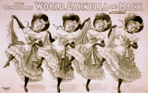Line of cancan dancers. Comedians World, Garnella, and Mack. 1898.(Cin,USA Printing/LOC/USPD.pub.date, artist life+/Commons.wikimedia.org)