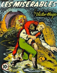 Man carrying other man in sewer.. Les Miserables comic cover.(USPD. pub.date, exp.cr/Commons.wikimedia.org)