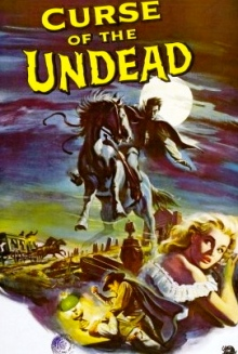 """Horror movie poster. 1959 """"Curse of the Undead"""" Reynold Brown (USPD: pub.date, cr.not renewed /Commons.wikimedia.org)"""
