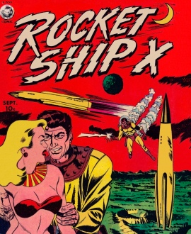 Comic book cover. Rocket Ship X, (1951, Fox Feature Sindycate, USPD, pub.date, cr expired/Commons.wikimedia.org)