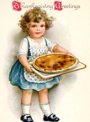 Girl with pie. Thanksgiving post card, 1910. (USPD. pub.date, artist life/Commons.wikimedia.org)